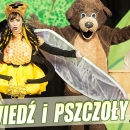 Niedźwiedź i Pszczoły – widowisko z EKO przesłaniem
