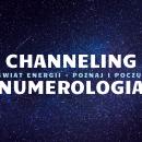 pakiet: Channeling terapeutyczny / Numerologia – 2h