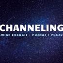 Channeling terapeutyczny – sesja 2h